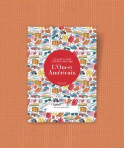 carnet de voyage grand ouest USA